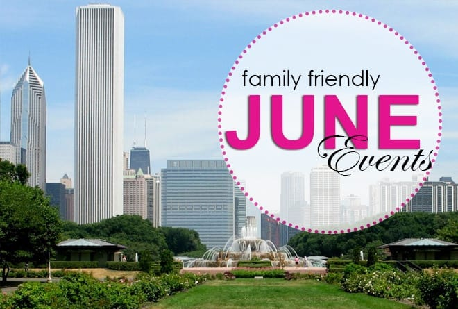 Enjoy Chicago Summer With These Cant' Miss June Events