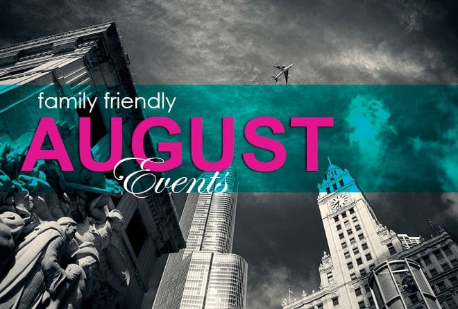 What's Happening in Chicago This August?