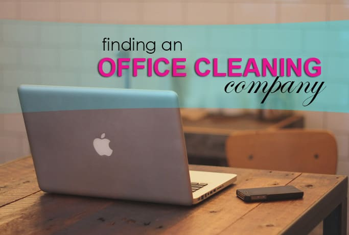 Finding an Office Cleaning Company