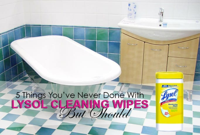 5 Things You've Never Done With Lysol Cleaning Wipes (But Should)