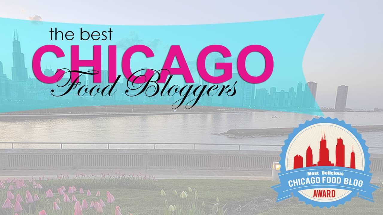 Top Chicago Food Bloggers