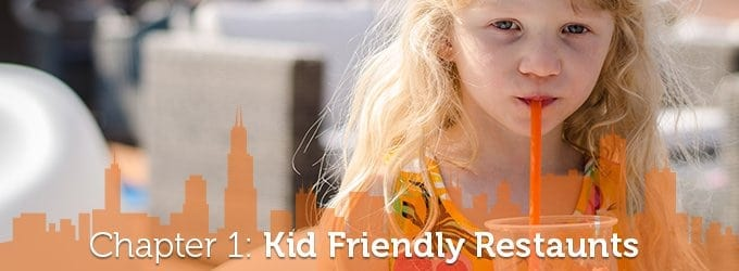 Chapter 1: Kid-Friendly Chicago Restaurants