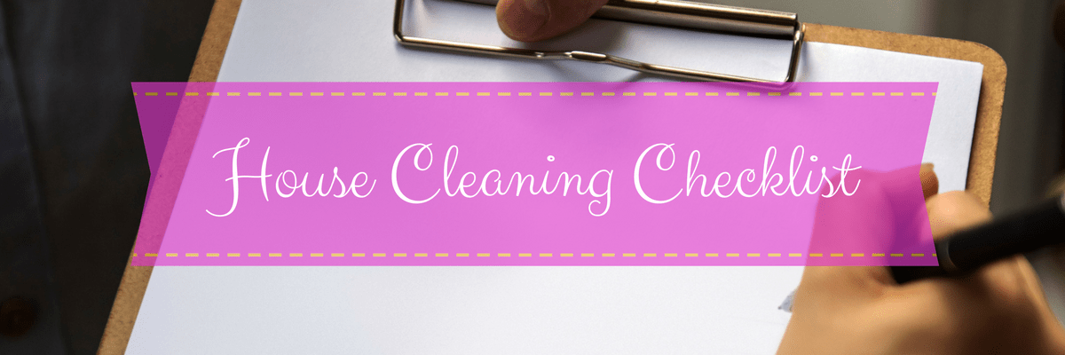 House Cleaning Checklist for a Sparkling Home [How-To Guide]